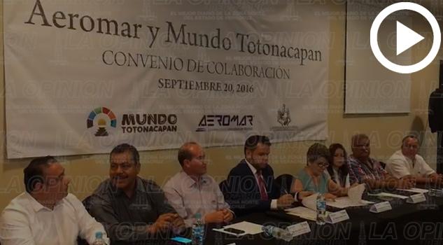 Firman colaboración Aeromar y Mundo Totonacapan