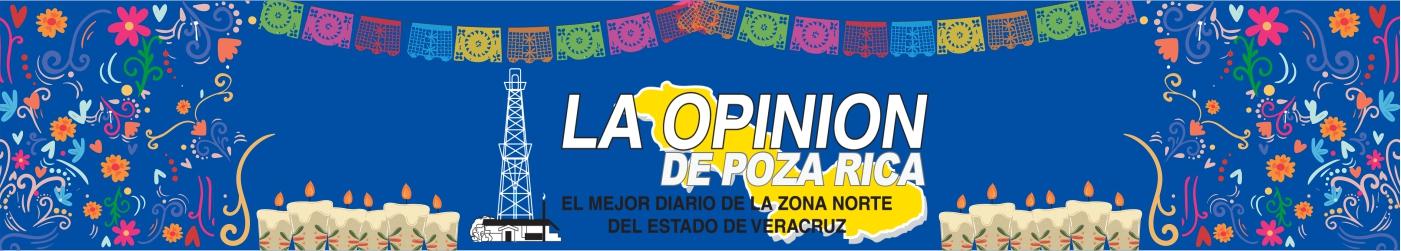 La Opinión de Poza Rica