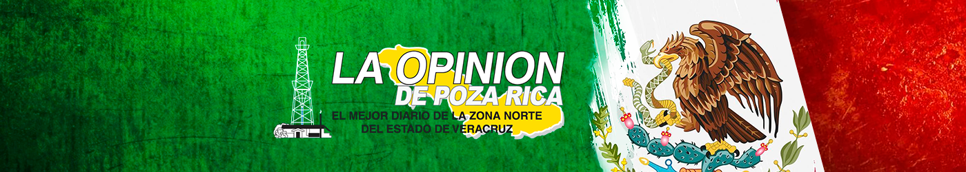 La Opinión de Poza Rica