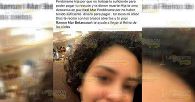 """Perdóname hija por no poder pagar tu rescate"", madre de joven asesinada"