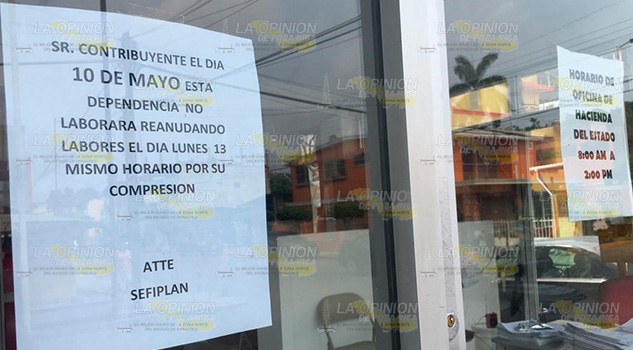 Suspende actividades hacienda del estado en Poza Rica